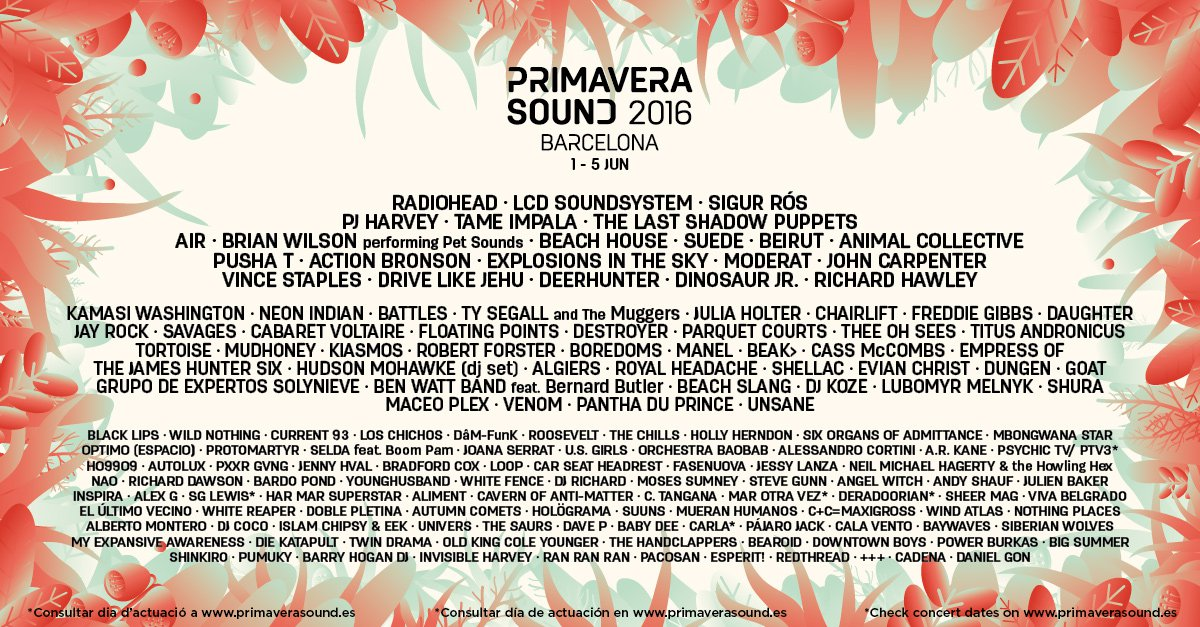 Don't miss Primavera Sound Festival 2016